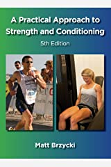 A Practical Approach to Strength and Conditioning