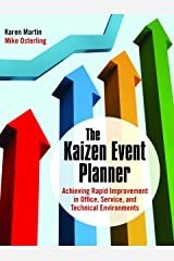The Kaizen Event Planner: Achieving Rapid Improvement in Office, Service, and Technical Environments Paperback