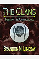The Clans: Tales of the Fourth World Kindle Edition