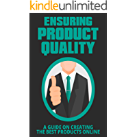 Ensuring Product Quality: Learn how to create high quality digital products with inherent value and marketability.