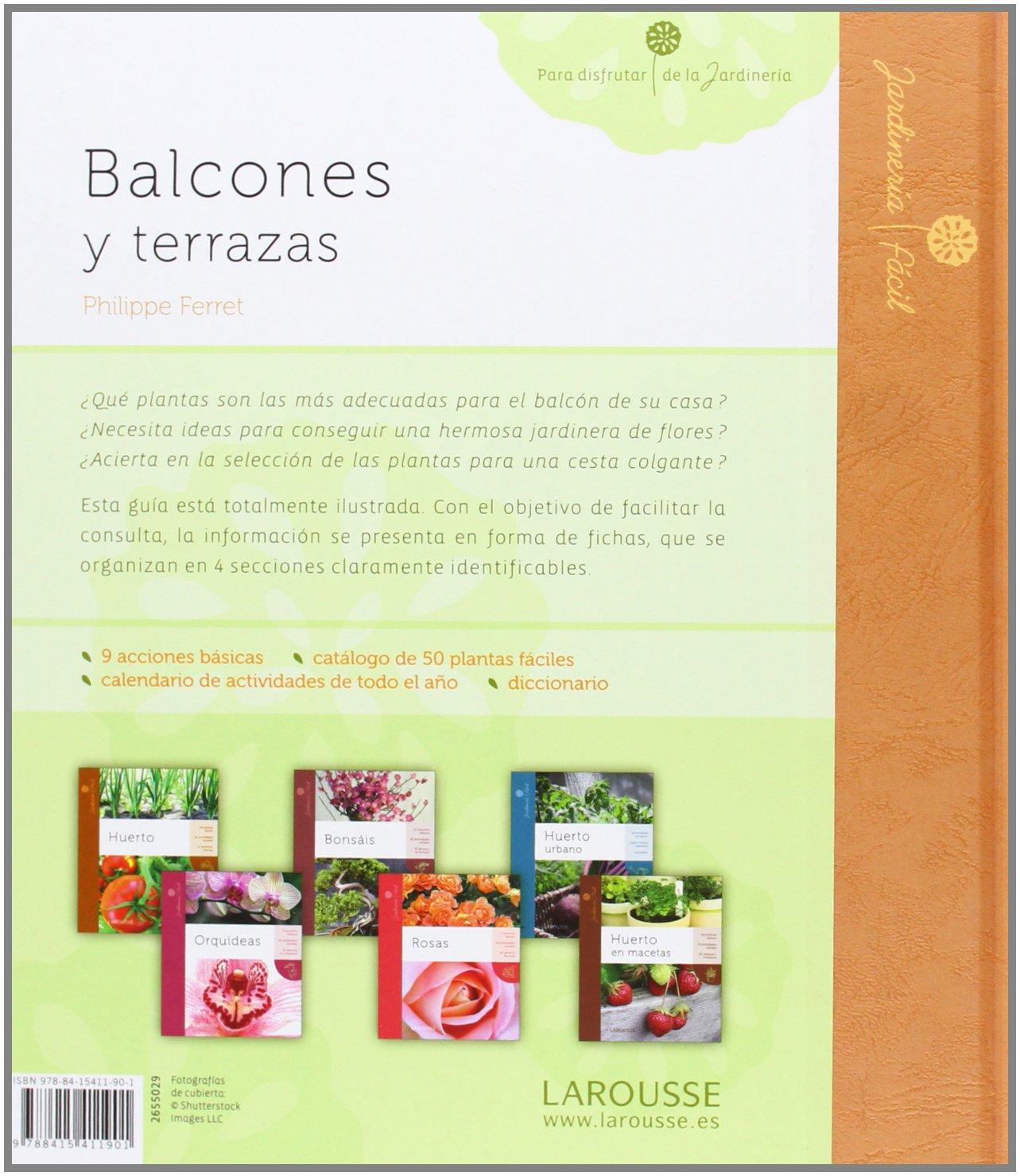 Balcones y terrazas Larousse - Libros Ilustrados/ Prácticos - Ocio ...