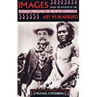 Images from the Region of the Pueblo Indians of North America