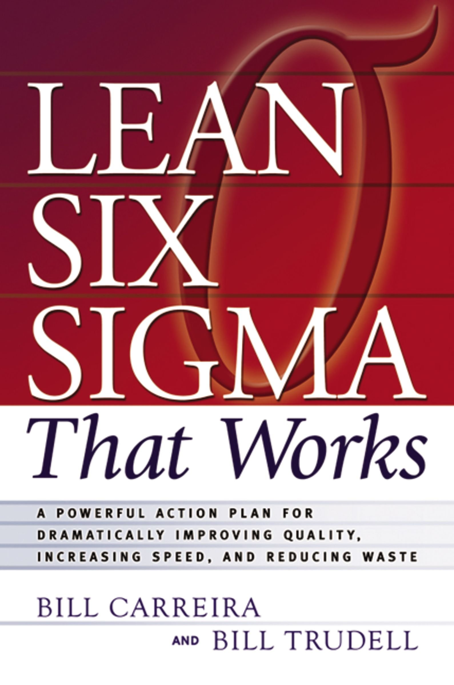 Amazon Lean Six Sigma That Works A Powerful Action Plan For