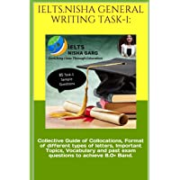 Ielts.Nisha General Writing Task-1: : Collective Guide of Collocations, Format of different types of letters, Important…