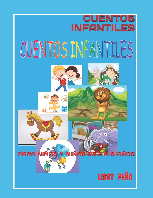 Cuentos Infantiles Para Niños Y Niñas De 2 A 8 Años 1 Libros Infantiles En Español Amazon Co Uk Peña Lissy 9781073318902 Books