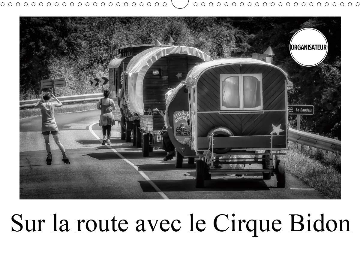 Sur la route avec le Cirque Bidon 2020: Un resume de scenes de vie du Cirque Bidon
