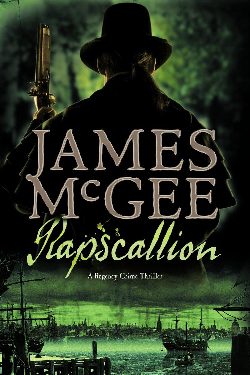Download Rapscallion: A Regency Crime Thriller (Regency Crime Thrillers) PDF