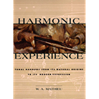 Harmonic Experience: Tonal Harmony from Its Natural Origins