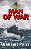 MAN OF WAR (THE WAVES OF WAR Book 2)