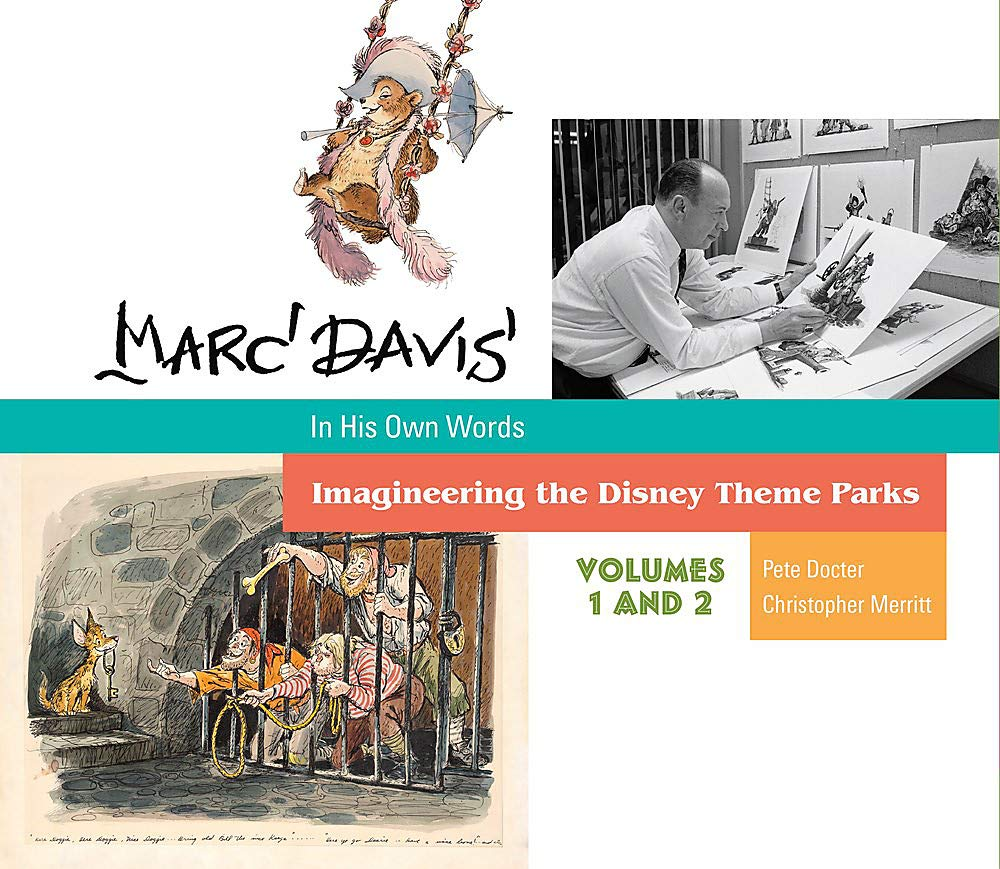 Marc Davis in His Own Words: Imagineering the Disney Theme Parks by Disney Editions