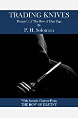 Trading Knives: Prequel Short Story #1 to The Bow of Hart Saga Kindle Edition