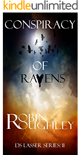 Conspiracy of Ravens: A nerve-shredding DS Lasser thriller. (DS Lasser series Book 11)