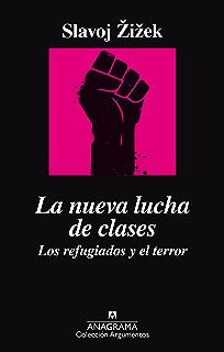 La nueva lucha de clases. Los refugiados y el terror (ARGUMENTOS nº 498)