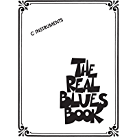The Real Blues Book: C Instruments (English Edition)