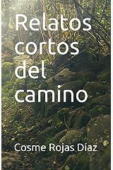 Relatos cortos del camino (Spanish Edition) Paperback