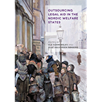 Outsourcing Legal Aid in the Nordic Welfare States (English Edition)