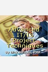 IT Project Management - Advanced Techniques Kindle Edition