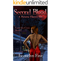 Second Blood: A Reverse Harem Tale (Lovin' the Coven Book 2)