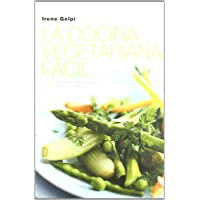 LA Cocina Vegetariana Facil (Spanish Edition)