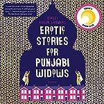 Erotic Stories for Punjabi Widows: A Novel | Balli Kaur Jaswal