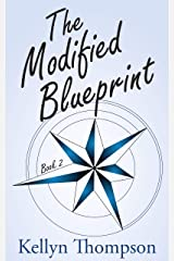 The Modified Blueprint (Unexpected Inlander Book 2) Kindle Edition