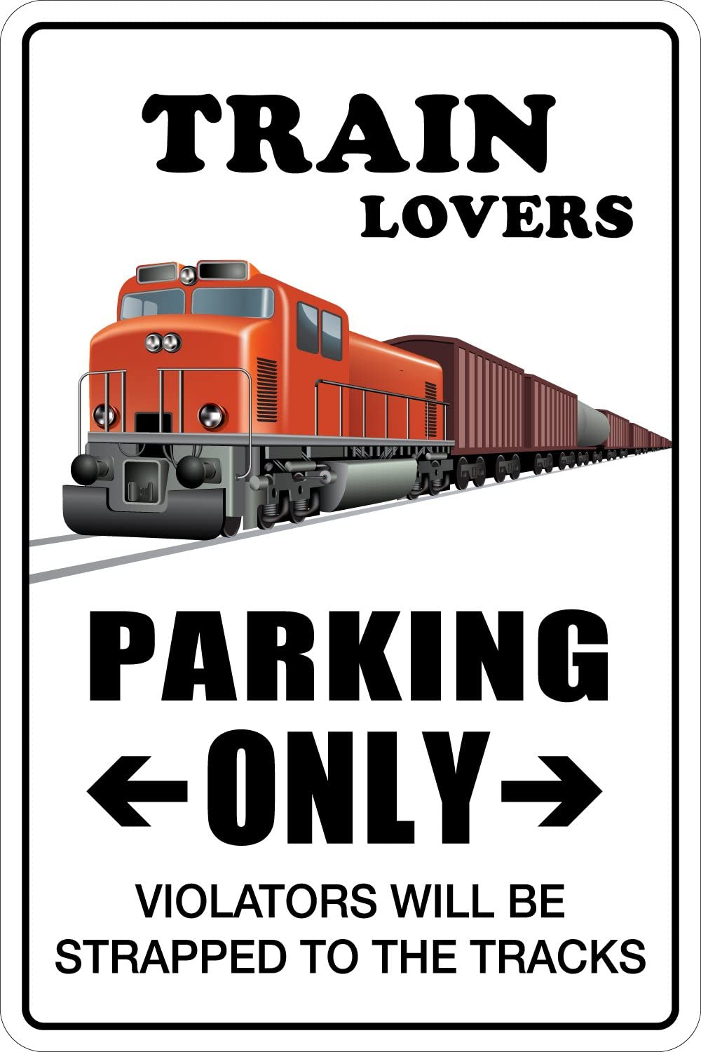 "StickerPirate Train Lovers Parking Only 8"" x 12"" Metal Novelty Sign Aluminum NS 159"
