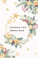 Christmas Card Address Book: Mailing Address Log Book and 10 Year Christmas Card Tracker With Tabs (Gold Stars) Paperback