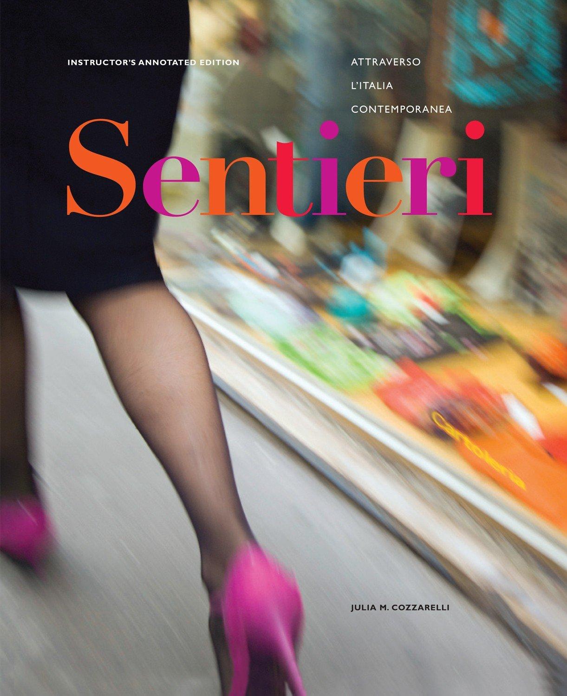 Read Online Sentieri: Attraverso L'Italia Contemporanea PDF