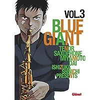 Blue Giant - Tome 03: Tenor saxophone