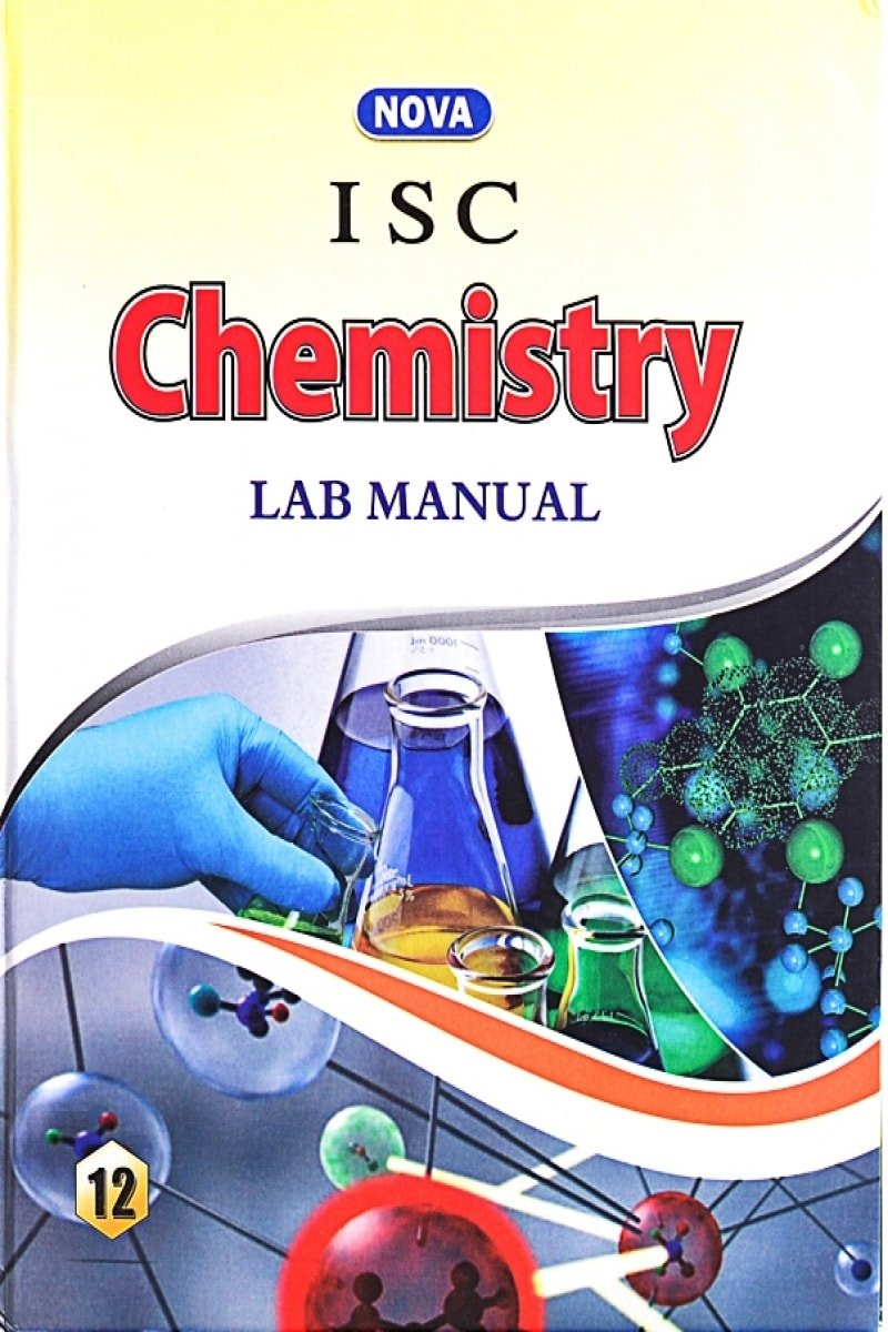 Buy Nova ISC Chemistry Lab Manual Class - 12 Book Online at Low Prices in  India | Nova ISC Chemistry Lab Manual Class - 12 Reviews & Ratings -  Amazon.in
