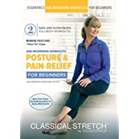 Classical Stretch - Age Reversing Workouts for Beginners: Posture & Pain Relief