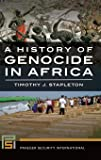 A History of Genocide in Africa
