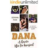 Dana: A Garota Não Tão Invisível