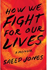 How We Fight for Our Lives: A Memoir Hardcover