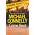 Crime Beat: True Crime Reports Of Cops And Killers
