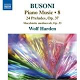 Busoni: Piano Music, Vol. 8
