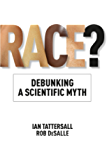 Race?: Debunking a Scientific Myth (Texas A&M University Anthropology Series)