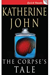 The  Corpse's Tale (Quick Reads) Kindle Edition