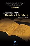 Encontros entre direito e literatura: Pensar a arte