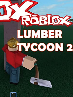 Amazon com: Watch Clip: Lumber Tycoon 2 | Roblox | Prime Video