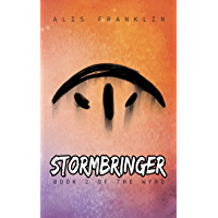 Stormbringer: Book 2 of the Wyrd (English Edition)