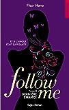 Follow me - tome 3 dernière chance