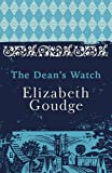 The Dean's Watch: The Cathedral Trilogy