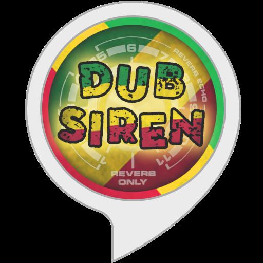 Dub Siren!