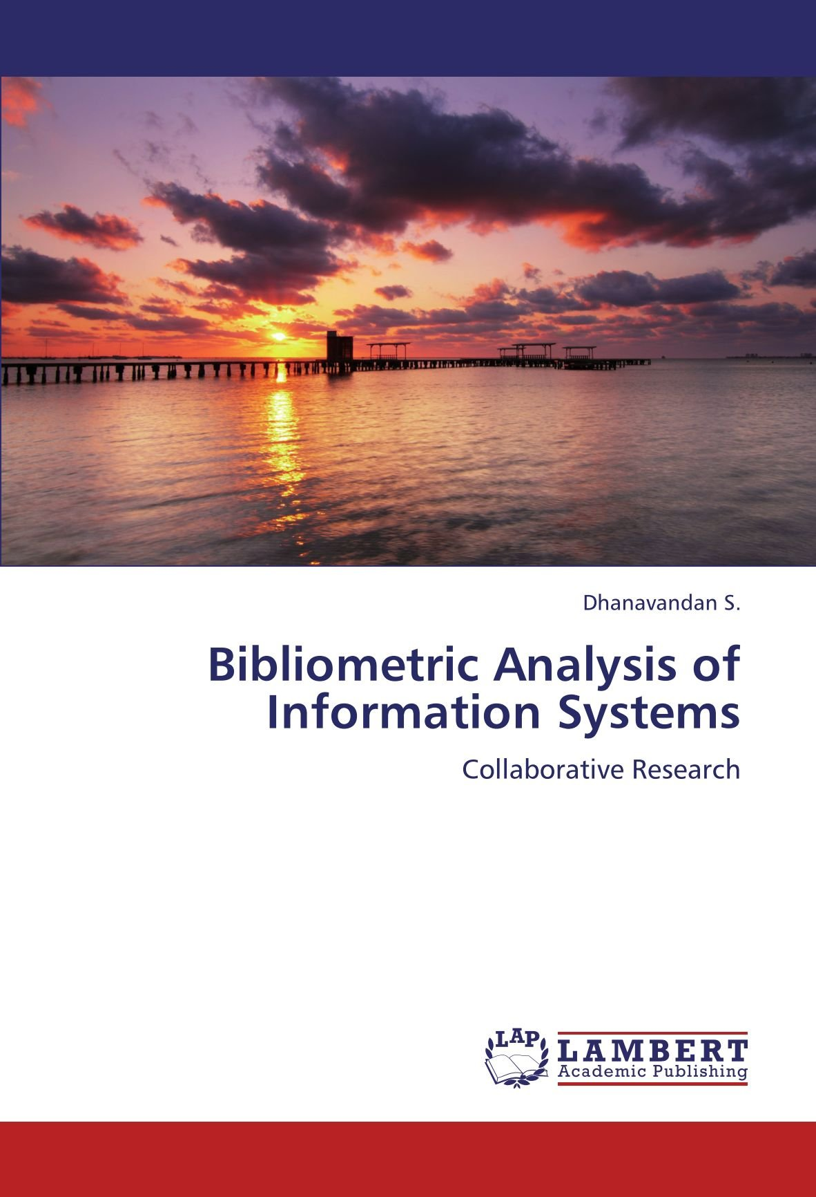 Download Bibliometric Analysis of Information Systems: Collaborative Research pdf