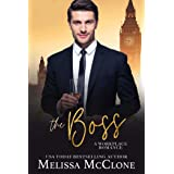 The Boss: A Clean and Wholesome Romance (A Keeper Series Book 3)