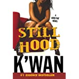 Still Hood: A HoodRat Novel (Hood Rat, 2)