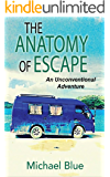 The Anatomy of Escape: An Unconventional Adventure