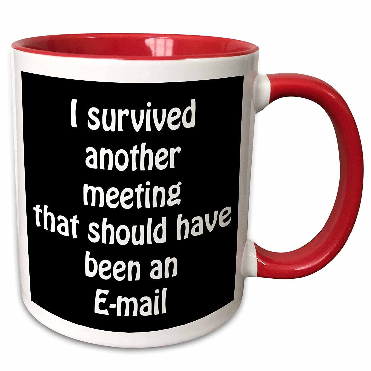 "3dRose 218472_5""I""I Survived Another Meeting That Should Have Been An Email"" Mug 11 oz Red"