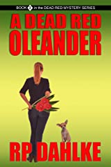 A Dead Red Oleander (The Dead Red Mystery Series, Book 3) Kindle Edition